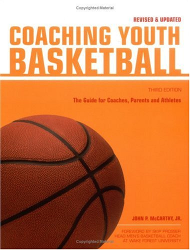 Coaching Youth Basketball By John P. McCarthy, Jr.