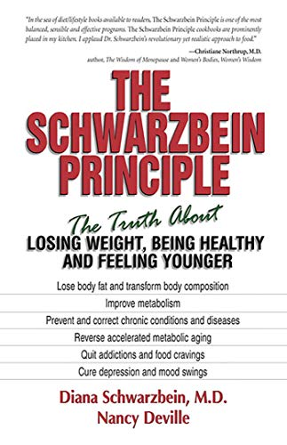 The Schwarzbein Principle By Diana Schwarzbein