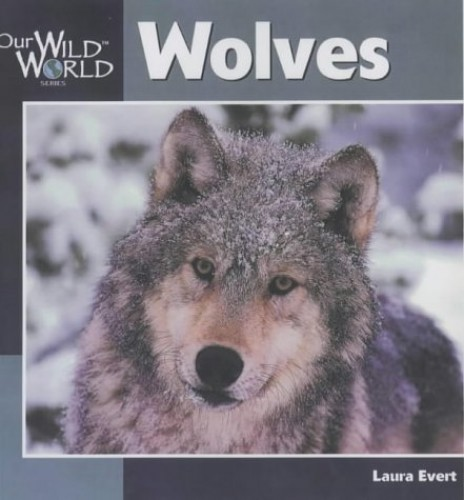 Wolves By Laura Evert