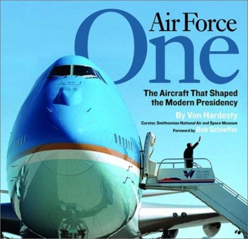 Air Force One By Von Hardesty (National Air and Space Museum, Washington DC)