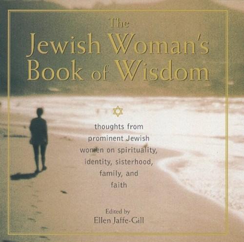 Jewish Woman's Book of Wisdom By Ellen Jaffe