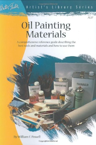 Oil Painting Materials (AL17) By William F. Powell