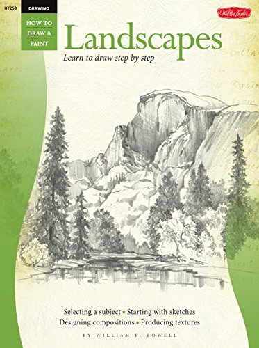 Drawing Landscapes (How to Draw & Paint S.) (How to Draw and Paint Series) By William Powell