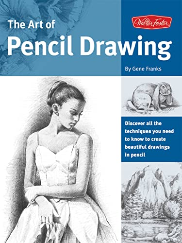 The Art of Pencil Drawing By Gene Franks