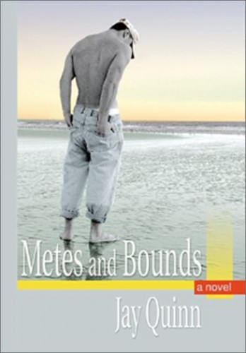Metes and Bounds (Southern Tier) By Jay Quinn