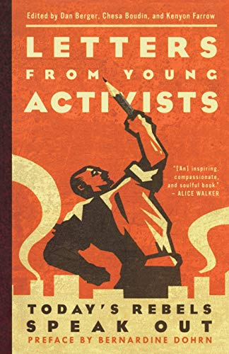 Letters from Young Activists By Chesa Boudin