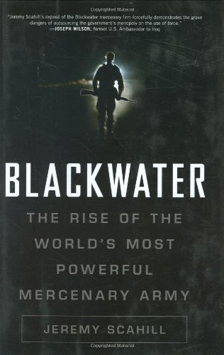 Blackwater By Jeremy Scahill