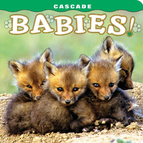 Cascade: Babies! By Tom Leeson