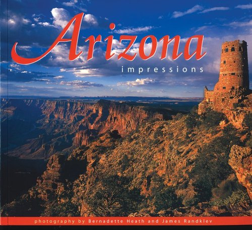 Arizona Impressions By Heath / Randklev
