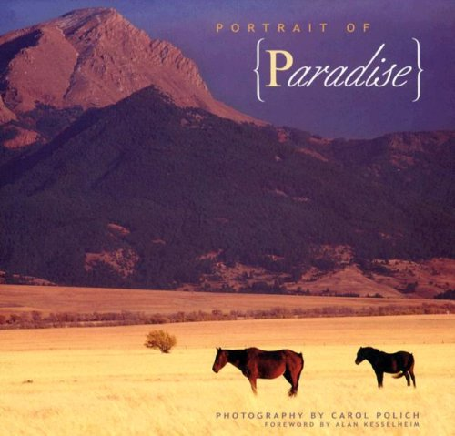 Portrait of Paradise By Carol Polich