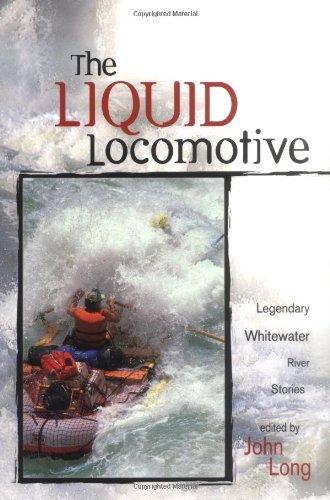 The Liquid Locomotive By John Long
