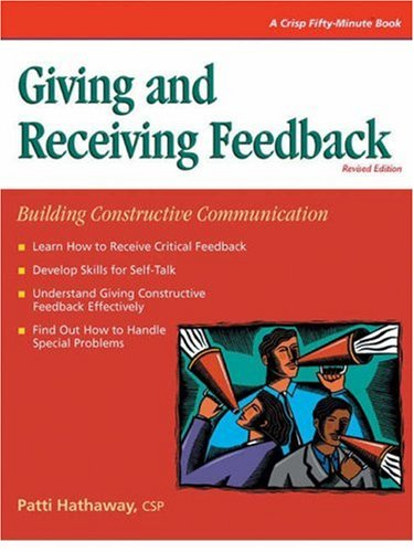 Giving and Receiving Feedback By Patti Hathaway