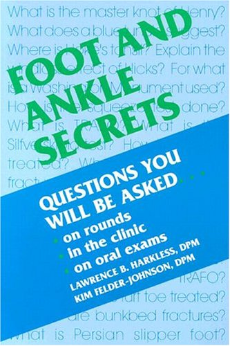 Foot and Ankle Secrets By Lawrence B. Harkless