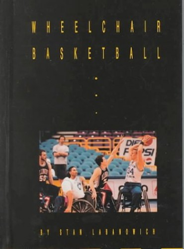 Wheelchair Basketball By Stan Labanowich