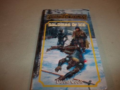 Soldiers of Ice By David Cook