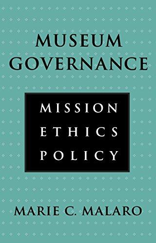 Museum Governance By Marie C. Malaro