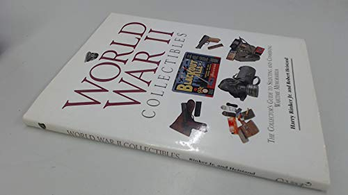 World-War-II-Collectibles-The-Collector-039-s-Guide-by-Grant-Robert-1561382175