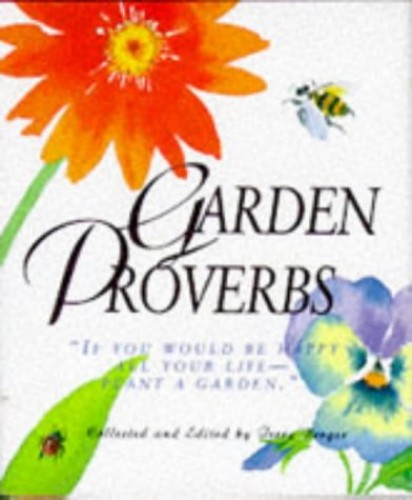 Garden Proverbs (Miniature Editions) By Edited by Terry Berger