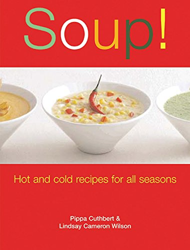 Soup! By Pippa Cuthbert