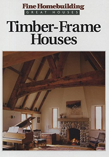 Timber Frame Houses By FINE HOME BUILDING