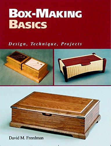 Box-making Basics: Design, Technique, Project By David M. Freedman