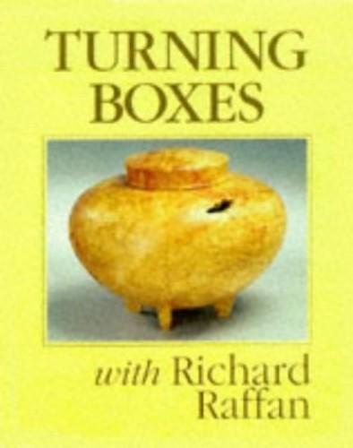 Turning Boxes with Richard Raffan By Richard Raffan