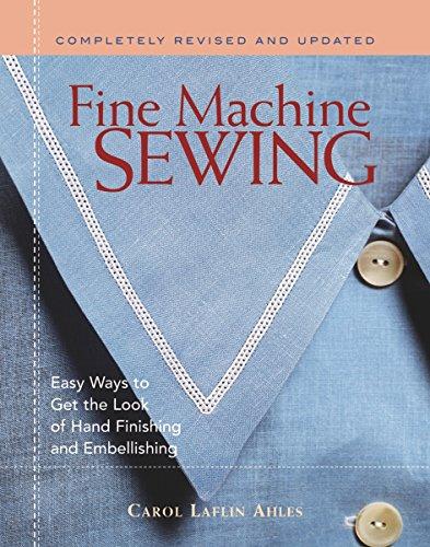 Fine Machine Sewing By Carol Ahles