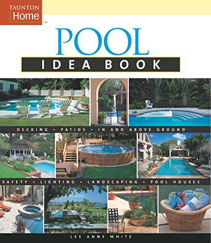 Pool Idea Book By Lee Anne White