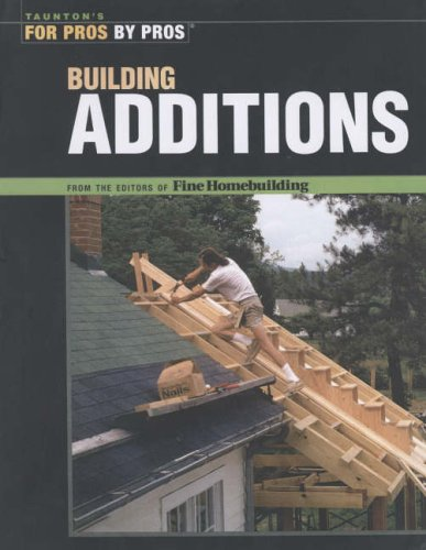 Building Additions By of,Fine,Homebuilding Editors