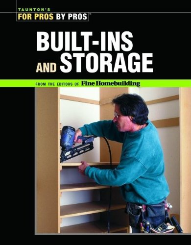 Built-ins and Storage By Fine Homebuilding
