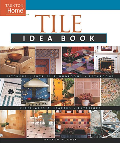 Tile Idea Book By Andrew Wormer