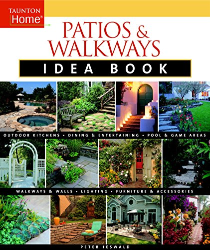 Patios & Walkways Idea Book By Peter Jeswald