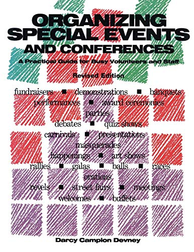 Organizing Special Events and Conferences By Darcy Campion Devney
