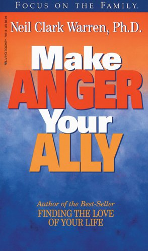 Make Anger Your Ally By N Warren