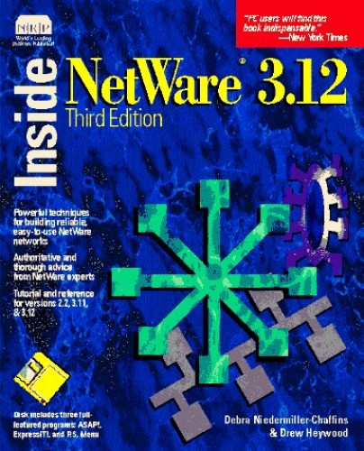 Inside Novell Netware By Debra R.Niedermiller- Chaffins