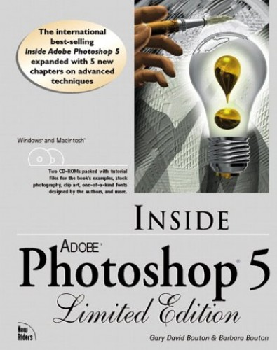 Inside Adobe (R) Photoshop (R) 5, Limited Edition By Gary David Bouton