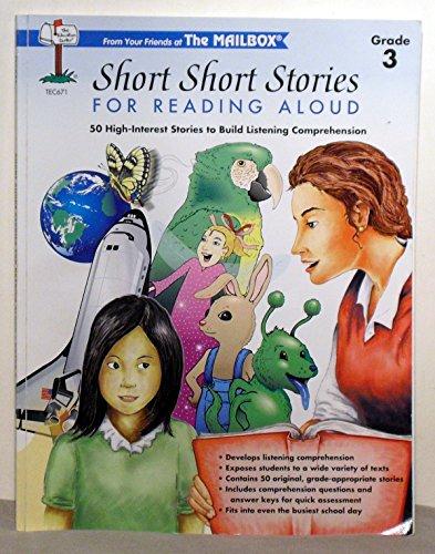 Short Short Stories for Reading Aloud: 50 High-Interest Stories to Build Listening Comprehension, Grade 3
