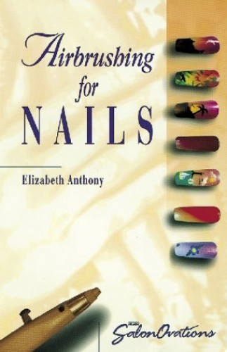 SalonOvations Airbrushing for Nails By Elizabeth Anthony