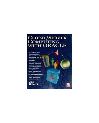 Client/Server Computing with ORACLE by Joe Salemi