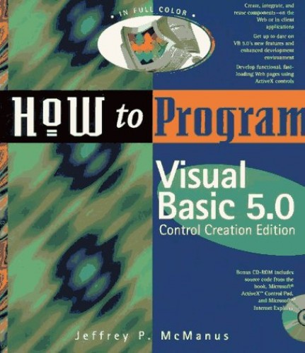 How to Program Visual Basic 5 Control Creation Edition: Creating ActiveX Controls By Jeffrey P. McManus