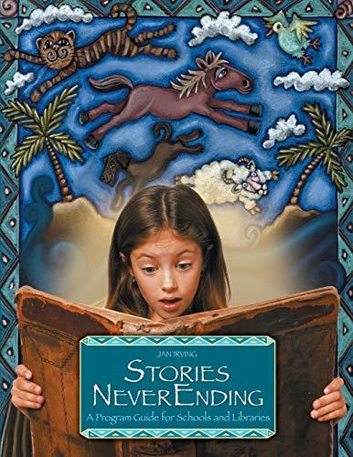 Stories NeverEnding By Jan Irving