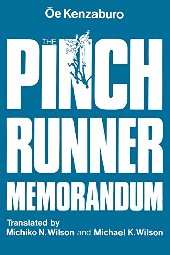 The Pinch Runner Memorandum by Kenzaburo Oe