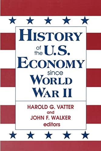 History of US Economy Since World War II By John F. Walker