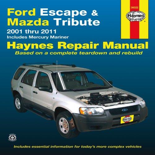 Ford Escape/Mazda Tribute By John H Haynes