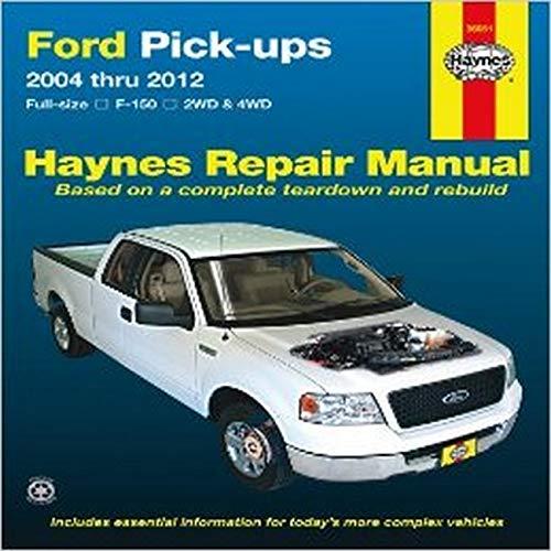 Ford F-150 Automotive Repair Manual By Editors of Haynes Manuals