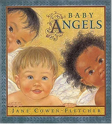 Baby Angels Board Book By Jane Cowen-Fletcher
