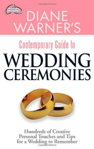 DW Wedding Ceremonies: Hundreds of Creative Personal Touches and Tips for a Wedding to Remember (Hal Leonard Wedding Essentials) By Diane Warner