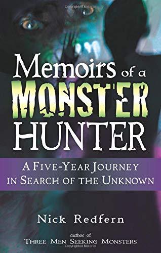 Memoirs of a Monster Hunter By Nick Redfern