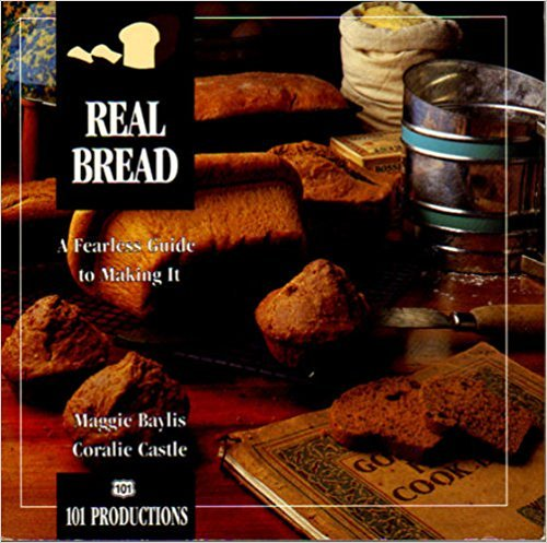Real Bread By Maggie Baylis