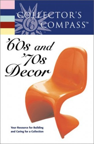 60's and 70's Decor By Collector's Compass